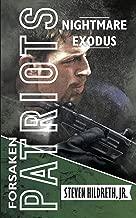 Nightmare Exodus (Forsaken Patriots Book 2)