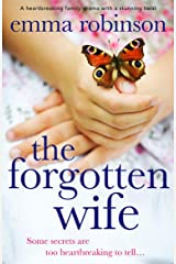 The Forgotten Wife: A heartbreaking family drama with a stunning twist Kindle Edition