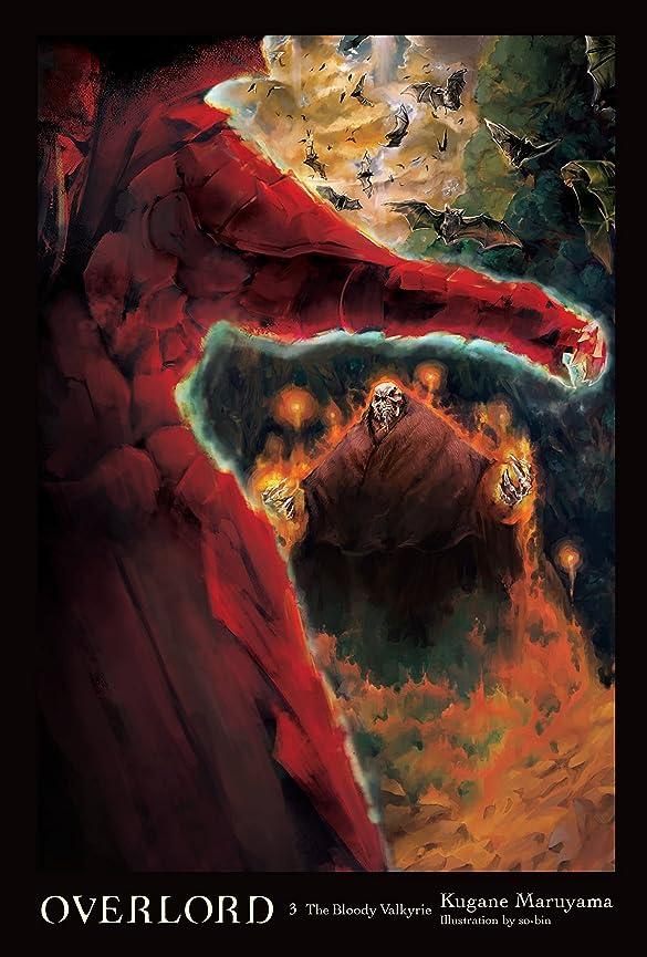 きらめき結婚した無効にするOverlord, Vol. 3 (light novel): The Bloody Valkyrie (English Edition)