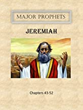 Major Prophets   Jeremiah   Vol. 5   Chapters 43-52