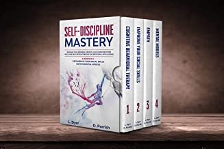 SELF-DISCIPLINE MASTERY: Increase Your Personal Growth, Gain Communication Skills and Self-Esteem Through the Emotional Intelligence.4 Books in 1: CBT/Improve ... Models (English Edition)