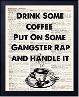 akeke Drink Some Coffee Put On Some Gangster Rap Modern Quote Vintage Dictionary Art Print Gifts for Coffee Lovers Coffee Bar Accessories Kitchen Decor 8x10 inch Unframed