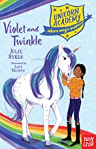 Unicorn Academy: Violet and Twinkle (Unicorn Academy: Where Magic Happens)