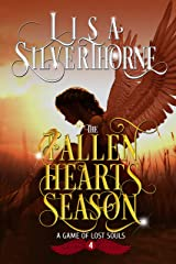 The Fallen Hearts Season: A Paranormal Angel Romance Fantasy (A Game of Lost Souls Book 4) Kindle Edition