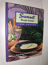 Sunset Recipe Annual, 1988 Edition: Every Sunset Magazine Recipe and Food Article from 1987
