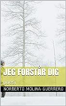 jeg forstår dig: poesi (1) (Danish Edition)