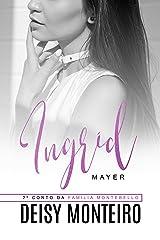 Ingrid Mayer eBook Kindle