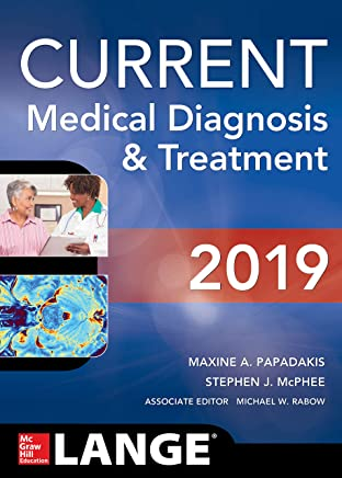 CURRENT Medical Diagnosis and Treatment 2019 (English Edition)
