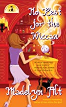 No Rest for The Wiccan (A Bewitching Mystery Book 4)