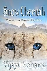 Snow Cheetah (Chronicles of Kassouk Book 5) Kindle Edition
