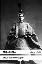 Breve historia de Japon / Japan: A Short History (Historia / History) (Spanish Edition)