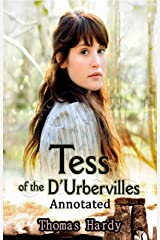 Tess of the d'Urbervilles: Annotated Kindle Edition