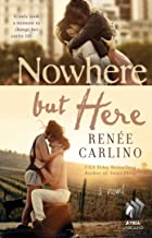 Best nowhere but here: a novel Reviews