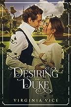 Desiring The Duke (Regency Romance: Strong Women Find True Love Book 4)