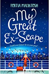 My Great Ex-Scape: A laugh out loud romantic comedy for 2021 Kindle Edition
