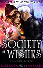 Society of Wishes (Wish Quartet Book 1)