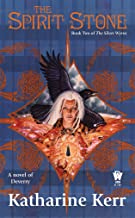 The Spirit Stone: Book Two of The Silver Wyrm (Deverry: Silver Wyrm 2)