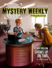 Mystery Weekly Magazine: February 2020 (Mystery Weekly Magazine Issues Book 54)