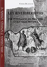 Lex Rivi Hiberiensis: Per un'indagine sul processo civile nelle province (Minima Epigraphica Et Papyrologica Separata) (It...