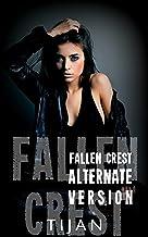 Fallen Crest Alternative Version (Fallen Crest Series) (English Edition)