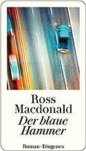 Der blaue Hammer (Privatdetektiv Lew Archer) (German Edition)