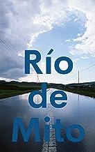 Río de Mito (Galician Edition)