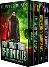 The Preternatural Chronicles: Books 0-3 (The Preternatural Chronicles Boxsets Book 1)