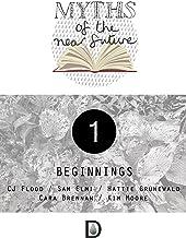 Myths of the Near Future: Beginnings