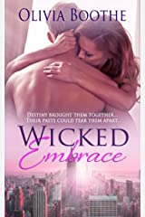 Wicked Embrace (Chronicles of a Dancing Heart Book 2) Kindle Edition
