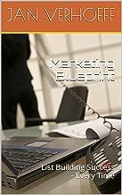 Marketing Blueprint: List Building Success - Every Time