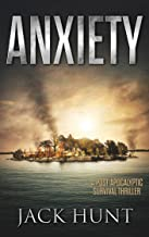 Anxiety: A Post-Apocalyptic Survival Thriller (The Agora Virus Book 2)