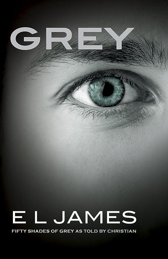 カート許す練習したGrey: Fifty Shades of Grey as Told by Christian (Fifty Shades of Grey Series Book 4) (English Edition)