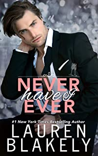 Never Have I Ever (Always Satisfied Book 2) (English Edition)