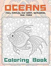 Oceans - Coloring Book - Fish, Marlin, Koi carp, Seahorse, and more