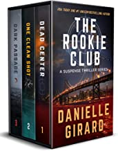 Rookie Club Thriller Series Box Set: Books 1-3: Dead Center / One Clean Shot / Dark Passage