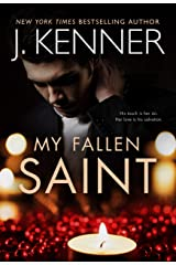 My Fallen Saint (Fallen Saint Series Book 1) Kindle Edition