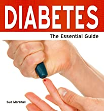 Diabetes: The Essential Guide (Need2Know Books Book 118)