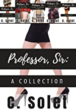 Professor, Sir: A Collection