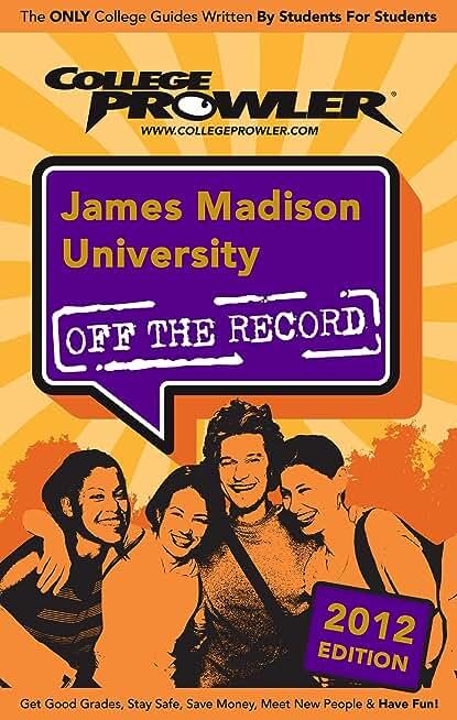 James Madison University 2012 (English Edition)