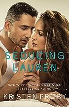 Seducing Lauren (Love Under the Big Sky Book 2)