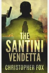 The Santini Vendetta (Kyle MacDonald Book 1) Kindle Edition