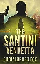 The Santini Vendetta (Kyle MacDonald Book 1)