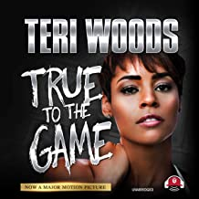 True to the Game I: The True to the Game Trilogy, Book 1