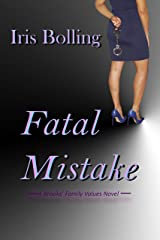 Fatal Mistake (A Brook's Family Values Book 2) Kindle Edition