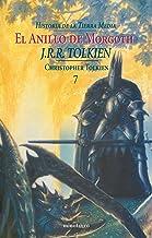 El Anillo de Morgoth. Historia de la Tierra Media, 7 (Biblioteca J. R. R. Tolkien)