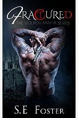 Fractured (The Volkov Mafia Series Book 3) Kindle Edition