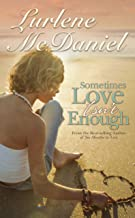 Sometimes Love Isn't Enough (Lurlene McDaniel Books)