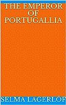 The Emperor of Portugallia