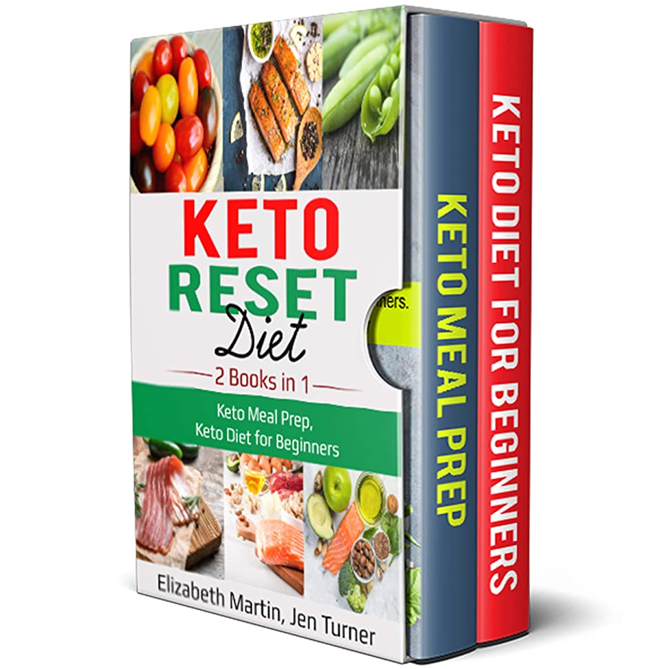 Keto Reset Diet: 2 Books in 1: Keto Meal Prep, Keto Diet for Beginners (English Edition)