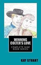 Winning Colter's Love: Complete nine Book Series